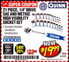 "Harbor Freight Coupon QUINN 21 PIECE, 1/4"" DRIVE SAE AND METRIC HIGH VISIBILITY SOCKET SET Lot No. 64537 Expired: 3/31/20 - $19.99"