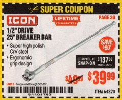 "Harbor Freight Coupon ICON 1/2"" DRIVE 25"" BREAKER BAR Lot No. 64820 Expired: 3/31/19 - $39.99"