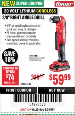 "Harbor Freight Coupon BAUER 20 VOLT HYPERMAX LITHIUM CORDLESS 3/8"" RIGHT ANGLE DRILL Lot No. 64582 Expired: 2/24/19 - $59.99"