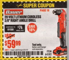 "Harbor Freight Coupon BAUER 20 VOLT HYPERMAX LITHIUM CORDLESS 3/8"" RIGHT ANGLE DRILL Lot No. 64582 Expired: 3/31/19 - $59.99"