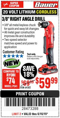 "Harbor Freight Coupon BAUER 20 VOLT HYPERMAX LITHIUM CORDLESS 3/8"" RIGHT ANGLE DRILL Lot No. 64582 Expired: 6/16/19 - $59.99"