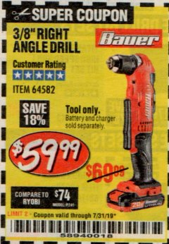"Harbor Freight Coupon BAUER 20 VOLT HYPERMAX LITHIUM CORDLESS 3/8"" RIGHT ANGLE DRILL Lot No. 64582 Expired: 7/31/19 - $59.99"