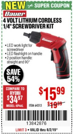 "Harbor Freight Coupon BAUER 3.7 VOLT, 1/4"" CORDLESS SCREWDRIVER KIT Lot No. 64313 Expired: 6/2/19 - $15.99"