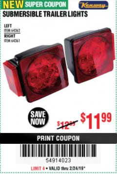 Harbor Freight Coupon SUBMERSIBLE TRAILER LIGHTS Lot No. 64362/64361 Valid Thru: 2/24/19 - $11.99