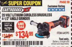 "Harbor Freight Coupon EARTHQUAKE XT 20 VOLT LITHIUM CORDLESS 4-1/2"" ANGLE GRINDER Lot No. 64595 Expired: 4/30/19 - $134.99"