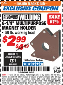 "Harbor Freight ITC Coupon 6.25"" MULTIPURPOSE MAGNET HOLDER Lot No. 1939 Valid Thru: 3/31/19 - $2.99"