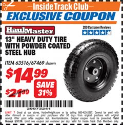 "Harbor Freight ITC Coupon 13"" HEAVY DUTY TIRE WITH POWDER COATED STEEL HUB Lot No. 63516/67469 Expired: 3/31/19 - $14.99"