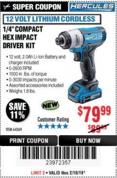 "Harbor Freight Coupon HERCULES 1/4"" COMPACT HEX IMPACT DRIVER Lot No. 64369 Expired: 2/10/19 - $79.99"
