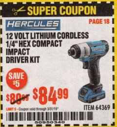 "Harbor Freight Coupon HERCULES 1/4"" COMPACT HEX IMPACT DRIVER Lot No. 64369 Expired: 3/31/19 - $84.99"