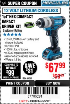 "Harbor Freight Coupon HERCULES 1/4"" COMPACT HEX IMPACT DRIVER Lot No. 64369 Expired: 5/5/19 - $67.99"