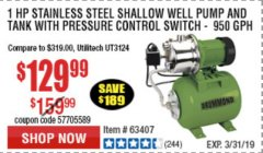 Harbor Freight Coupon 1 HP STAINLESS STEEL SHALLOW WELL PUMP AND TANK Lot No. 56395/63407 Valid Thru: 3/31/19 - $129.99
