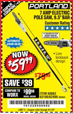 Harbor Freight Coupon 7 AMP ELECTRIC POLE SAW Lot No. 68862/63190/62896 Valid Thru: 6/1/19 - $59.99