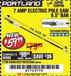 Harbor Freight Coupon 7 AMP ELECTRIC POLE SAW Lot No. 68862/63190/62896 Valid Thru: 7/19/19 - $59.99