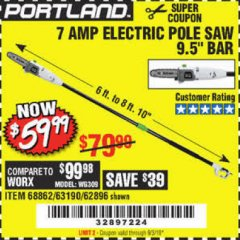 Harbor Freight Coupon 7 AMP ELECTRIC POLE SAW Lot No. 68862/63190/62896 Valid Thru: 9/3/19 - $59.99