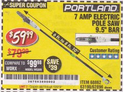 Harbor Freight Coupon 7 AMP ELECTRIC POLE SAW Lot No. 68862/63190/62896 Valid Thru: 10/9/19 - $59.99