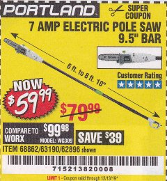 Harbor Freight Coupon 7 AMP 1.5 HP ELECTRIC POLE SAW Lot No. 56808/68862/63190/62896 Valid Thru: 12/31/19 - $59.99