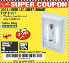 Harbor Freight Coupon 200 LUMENS LED SUPER BRIGHT FLIP LIGHT Lot No. 64189/64723/63922 Expired: 6/6/19 - $2.99