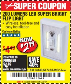 Harbor Freight Coupon 200 LUMENS LED SUPER BRIGHT FLIP LIGHT Lot No. 64189/64723/63922 Expired: 6/28/19 - $2.99