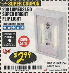 Harbor Freight Coupon 200 LUMENS LED SUPER BRIGHT FLIP LIGHT Lot No. 64189/64723/63922 Expired: 4/30/19 - $2.99