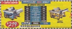 "Harbor Freight Coupon HERCULES 10"" 15 AMP JOBSITE TABLE SAW Lot No. 64855 Expired: 7/31/19 - $279"