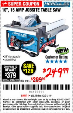 "Harbor Freight Coupon HERCULES 10"" 15 AMP JOBSITE TABLE SAW Lot No. 64855 Expired: 12/31/19 - $249.99"