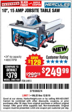 "Harbor Freight Coupon HERCULES 10"" 15 AMP JOBSITE TABLE SAW Lot No. 64855 Expired: 12/8/19 - $249.99"