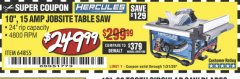 "Harbor Freight Coupon HERCULES 10"" 15 AMP JOBSITE TABLE SAW Lot No. 64855 Expired: 1/31/20 - $249.99"