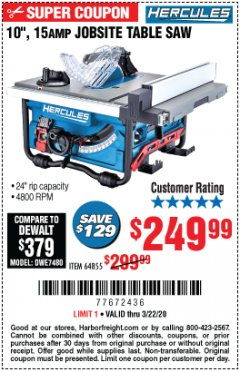 "Harbor Freight Coupon HERCULES 10"" 15 AMP JOBSITE TABLE SAW Lot No. 64855 Expired: 3/22/20 - $249.99"