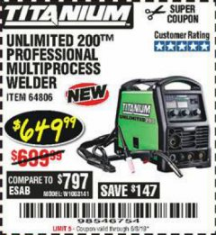 Harbor Freight Coupon TITANIUM UNLIMITED 200 PROFESSIONAL MULTIPROCESS WELDER Lot No. 64806 Valid Thru: 6/15/19 - $649.99