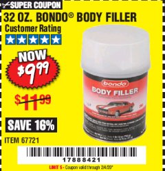 Harbor Freight Coupon 32 OZ BONDO BODY FILLER Lot No. 67721 Expired: 2/4/20 - $9.99