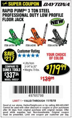Harbor Freight Coupon DAYTONA RAPID PUMP 3 TON STEEL LOW PROFILE FLOOR JACKS Lot No. 64360/64883/64240/64784/56261/64780 Expired: 11/16/19 - $119.99