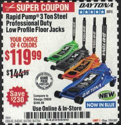 Harbor Freight Coupon DAYTONA RAPID PUMP 3 TON STEEL LOW PROFILE FLOOR JACKS Lot No. 64360/64883/64240/64784/56261/64780 Expired: 7/31/20 - $119.99