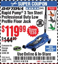 Harbor Freight Coupon DAYTONA RAPID PUMP 3 TON STEEL LOW PROFILE FLOOR JACKS Lot No. 64360/64883/64240/64784/56261/64780 Expired: 8/30/20 - $119.99