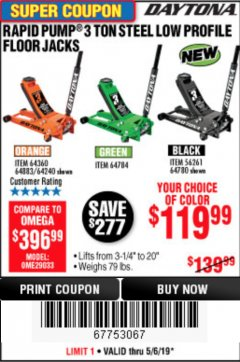 Harbor Freight Coupon DAYTONA RAPID PUMP 3 TON STEEL LOW PROFILE FLOOR JACKS Lot No. 64360/64883/64240/64784/56261/64780 Expired: 5/6/19 - $119.99