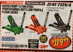 Harbor Freight Coupon DAYTONA RAPID PUMP 3 TON STEEL LOW PROFILE FLOOR JACKS Lot No. 64360/64883/64240/64784/56261/64780 Expired: 7/31/19 - $119.99