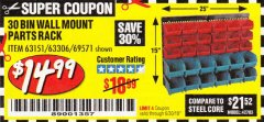 Harbor Freight Coupon 30 BIN WALL MOUNT PARTS RACK Lot No. 62198/69571/65889/63151/63306 Expired: 6/30/19 - $14.99