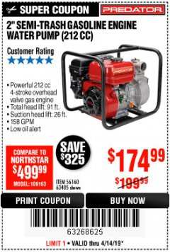 "Harbor Freight Coupon 2"" SEMI-TRASH GASOLINE ENGINE WATER PUMP 212CC Lot No. 56160 Expired: 4/14/19 - $174.99"