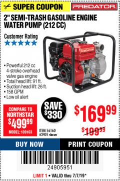 "Harbor Freight Coupon 2"" SEMI-TRASH GASOLINE ENGINE WATER PUMP 212CC Lot No. 56160 Expired: 7/7/19 - $169.99"
