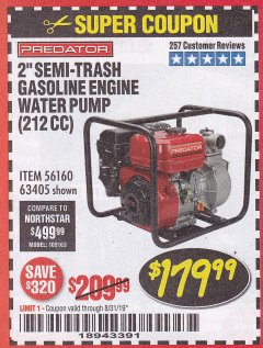 "Harbor Freight Coupon 2"" SEMI-TRASH GASOLINE ENGINE WATER PUMP 212CC Lot No. 56160 Expired: 8/31/19 - $179.99"