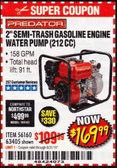 "Harbor Freight Coupon 2"" SEMI-TRASH GASOLINE ENGINE WATER PUMP 212CC Lot No. 56160 Expired: 8/31/19 - $169.99"