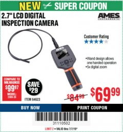 "Harbor Freight Coupon AMES 2.4"" LCD DIGITAL INSPECTION CAMERA WITH RECORDER Lot No. 64623 Expired: 7/7/19 - $69.99"