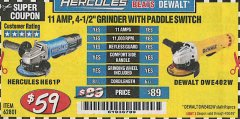 "Harbor Freight Coupon HERCULES HE61P 11AMP, 4-1/2"" GRINDER WITH PADDLE SWITCH Lot No. 62801 Expired: 4/30/19 - $59"