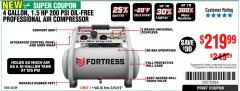 Harbor Freight Coupon FORTRESS 4 GALLON, 1.5 HP, 200 PSI OIL-FREE PROFESSIONAL AIR COMPRESSOR Lot No. 56339 Valid Thru: 3/24/19 - $219.99