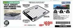 Harbor Freight Coupon 150 LB. ROOF CARGO CARRIER Lot No. 64101 Expired: 7/7/19 - $69.99