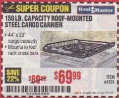 Harbor Freight Coupon 150 LB. ROOF CARGO CARRIER Lot No. 64101 Valid Thru: 7/31/19 - $69.99