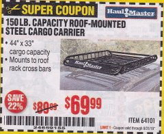 Harbor Freight Coupon 150 LB. ROOF CARGO CARRIER Lot No. 64101 Expired: 8/31/19 - $69.99