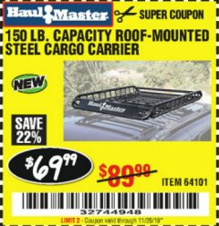 Harbor Freight Coupon 150 LB. ROOF CARGO CARRIER Lot No. 64101 Expired: 11/26/19 - $69.99