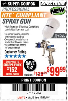 Harbor Freight Coupon SPECTRUM PROFESSIONAL HTE COMPLIANT 20 OZ. GRAVITY FEED SPRAY GUN Lot No. 64824 Valid Thru: 10/20/19 - $99.99