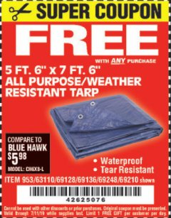 "Harbor Freight FREE Coupon 5FT.6""X7FT.6"" ALL PURPOSE/WEATHER RESISTANT TARP Lot No. 69128/63110/953/69136/69248/69210 Expired: 7/11/19 - FWP"
