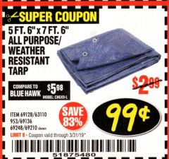 "Harbor Freight Coupon 5FT.6""X7FT.6"" ALL PURPOSE/WEATHER RESISTANT TARP Lot No. 69128/63110/953/69136/69248/69210 Expired: 3/31/19 - $0.99"